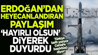 Cumhurbaşkanı Erdoğan'dan heyecanlandıran Türksat 5A paylaşımı