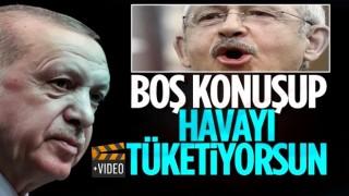 Cumhurbaşkanı Erdoğan'dan Kılıçdaroğlu'na: Allah'ın verdiği havayı boşa tüketiyorsun