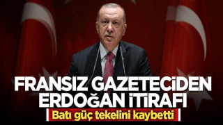 Fransız gazeteciden Erdoğan itirafı