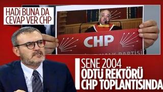 Mahir Ünal, CHP'ye eski ODTÜ rektörünü hatırlattı