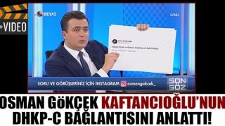 Osman Gökçek Kaftancıoğlu'nun DHKP-C ile bağlantısını anlattı!