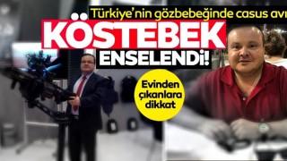 Türkiye'nin gözbebeğinde casus avı! Evden çıkanlar şoke etti