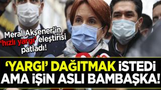 Ümit Özdağ'ın ihraç iptaline ilişkin Meral Akşener'den 'yargı' eleştirisi