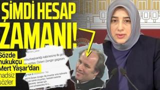 AK Partili Özlem Zengin'i hedef alan hakaret dolu paylaşımı nedeniyle Mert Yaşar hakkında soruşturma