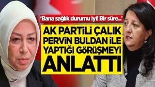 AK Partili Öznur Çalık'tan HDP'li Pervin Buldan'la yaptığı görüşmeye ilişkin açıklama