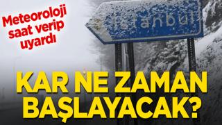 Meteoroloji saat verdi! İstanbul'da kar ne zaman başlayacak?
