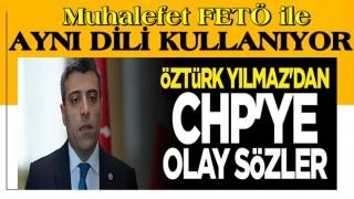 Öztürk Yılmaz'dan CHP'ye olay sözler: Bu daha başlangıç