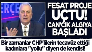 """Bir zamanlar CHP'lilerin tecavüz ettiği kadınlara """"yollu"""" diyen de kendisi! Fesat proje uçtu Can'cık algıya başladı"""