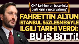 CHP'ye tepki gösteren Fahrettin Altun'dan İstanbul Sözleşmesi açıklaması