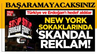 New York'taki panolara 'Stop Erdoğan' reklamı verdiler!