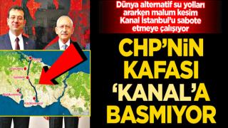 CHP'nin kafası 'kanal'a basmıyor