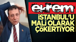 İBB ekrem İstanbul'u mali olarak çökertiyor