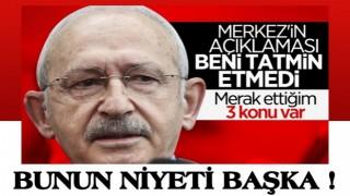 Kemal Kılıçdaroğlu, Merkez Bankası'nın açıklamasını yeterli bulmamış !