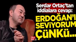 Serdar Ortaç'tan iddialara cevap: Erdoğan'ı seviyorum çünkü...