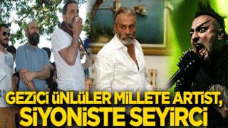 Gezici ünlüler Millete artist, siyoniste seyirci