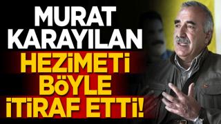 Murat Karayılan hezimeti itiraf etti: Öleceksiniz diye talimat verdik!