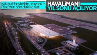 Rize Havalimanı yıl sonunda açılacak