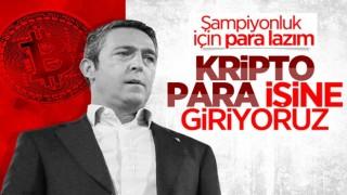 Ali Koç: Fenerbahçe olarak kripto para işine gireceğiz