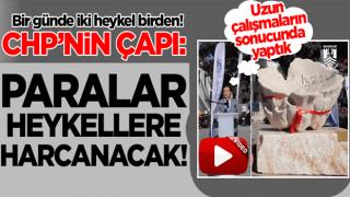 CHP'li belediyenin vizyonu: Paralar heykellere harcanacak!