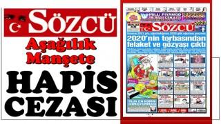 """Sözcü'nün skandal Ayasofya manşetine dava! """"Dini değerleri alenen aşağıladılar"""""""