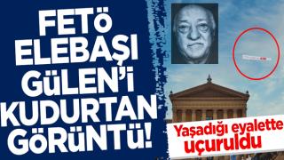 FETÖ elebaşı Gülen'i çıldırtan görüntü! Yaşadığı eyalette uçuruldu
