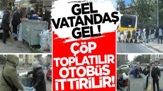 Gel vatandaş CHP belediyeciliğine gel! Çöp toplatılır, otobüs ittirilir!