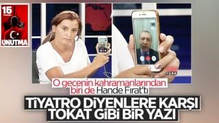 Hande Fırat, 15 Temmuz'u yazdı