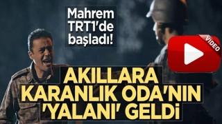Mahrem TRT1'de başladı! Akıllara karanlık Oda'nın 'yalanı' geldi
