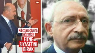 Bakan Soylu'dan Kılıçdaroğlu'na: Fitne siyasetini bırak