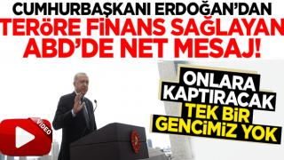 Başkan Erdoğan'dan ABD'de net mesaj: Terör örgütüne kaptıracak tek bir gencimiz yok!