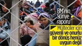 BM: Suriye 'güvenli' dönüş için uygun değil
