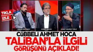 Cübbeli Ahmet Hoca Taliban'la ilgili görüşünü açıkladı