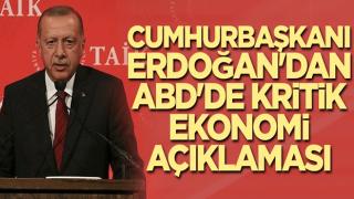 Cumhurbaşkanı Erdoğan'dan ABD'de kritik ekonomi açıklaması