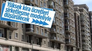 Ev kiralarındaki artışa karşı şirketleşme modeli