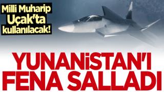 Milli Muharip Uçak'ta kullanılacak teknoloji Yunanistan'ı salladı