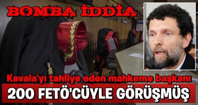 """""""Osman Kavala'yı tahliye eden mahkeme başkanı 200 FETÖ şüphelisiyle irtibatlı çıktı"""" iddiası"""