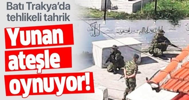 Yunanistan'dan Batı Trakya'da tahrik: Türk köyüne asker gönderdiler