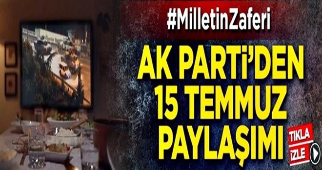 AK Parti'den 15 Temmuz paylaşımı