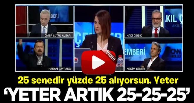 SONAR Araştırma Başkanı Hakan Bayrakçı canlı yayında çıldırdı: Yeter artık 25, 25, 25