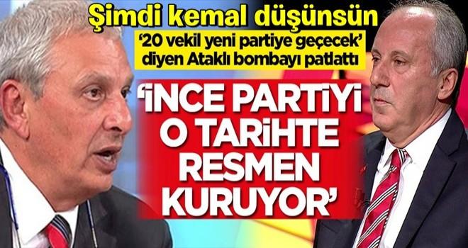 '20 vekil yeni partiye geçecek' diyen Can Ataklı açıkladı: Muharrem İnce partiyi o tarihte kuruyor