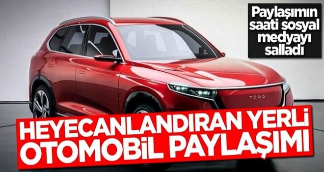 Heyecanlandıran yerli otomobil paylaşımı! Paylaşımın saati sosyal medyayı salladı