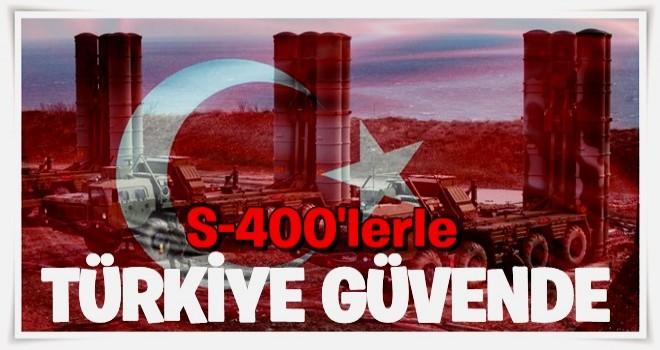 S-400'le Türkiye güvende