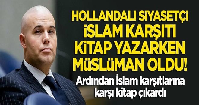 Hollandalı siyasetçi, İslam karşıtı kitap yazarken Müslüman oldu! Ardından İslam karşıtlarına karşı kitap çıkardı