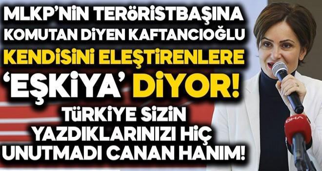 Canan Kaftancıoğlu MLKP'li teröriste komutan dedi