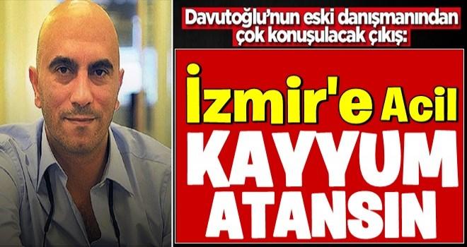Ahmet Davutoğlu'nun eski danışmanından dikkat çeken çıkış: CHP'li o belediyeye kayyım atansın
