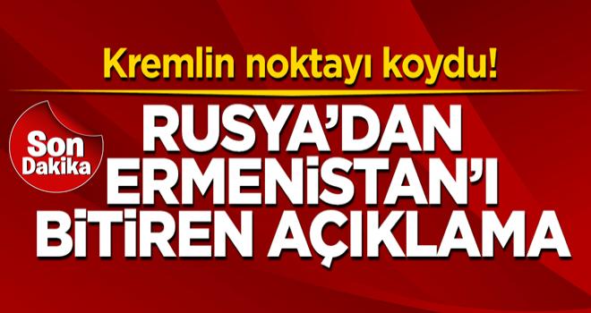 Rusya'dan Ermenistan'ı bitiren açıklama!
