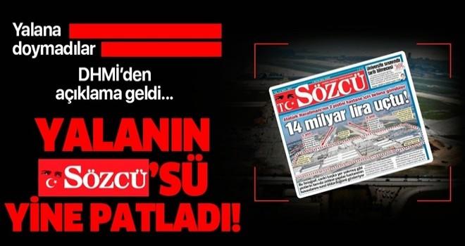 Sözcü'nün 'Atatürk Havalimanı' yalanına Devlet Hava Meydanları İşletmesi'nden yanıt!