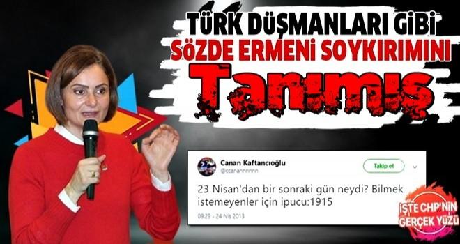 CHP'li Canan Kaftancıoğlu'ndan skandal Ermeni soykırımı paylaşımı .