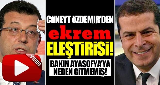 Cüneyt Özdemir ekrem'in tarihi açılışa katılamamasını eleştirdi!