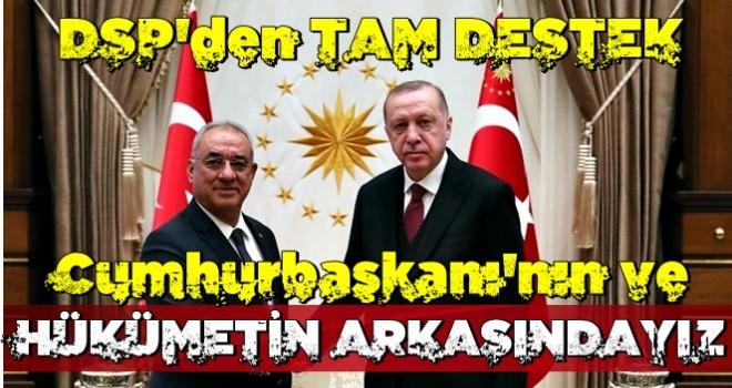 DSP'den hükümete tam destek: Rövanş almak isteyenlere karşı mücadelemiz var